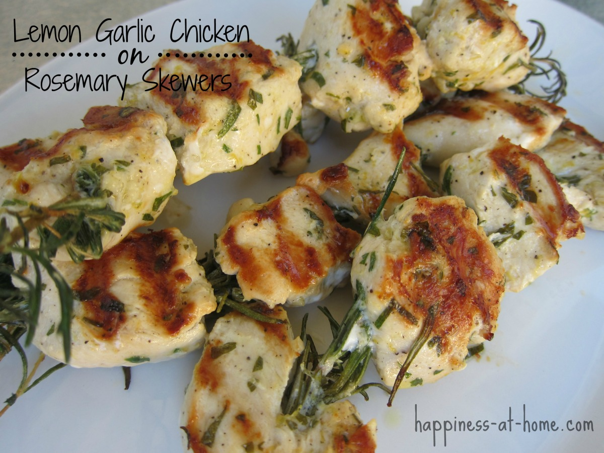 Lemon Garlic Chicken on Rosemary Skewers | Happiness at Home